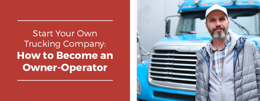 How to Start a Successful Trucking Company | FactorLoads