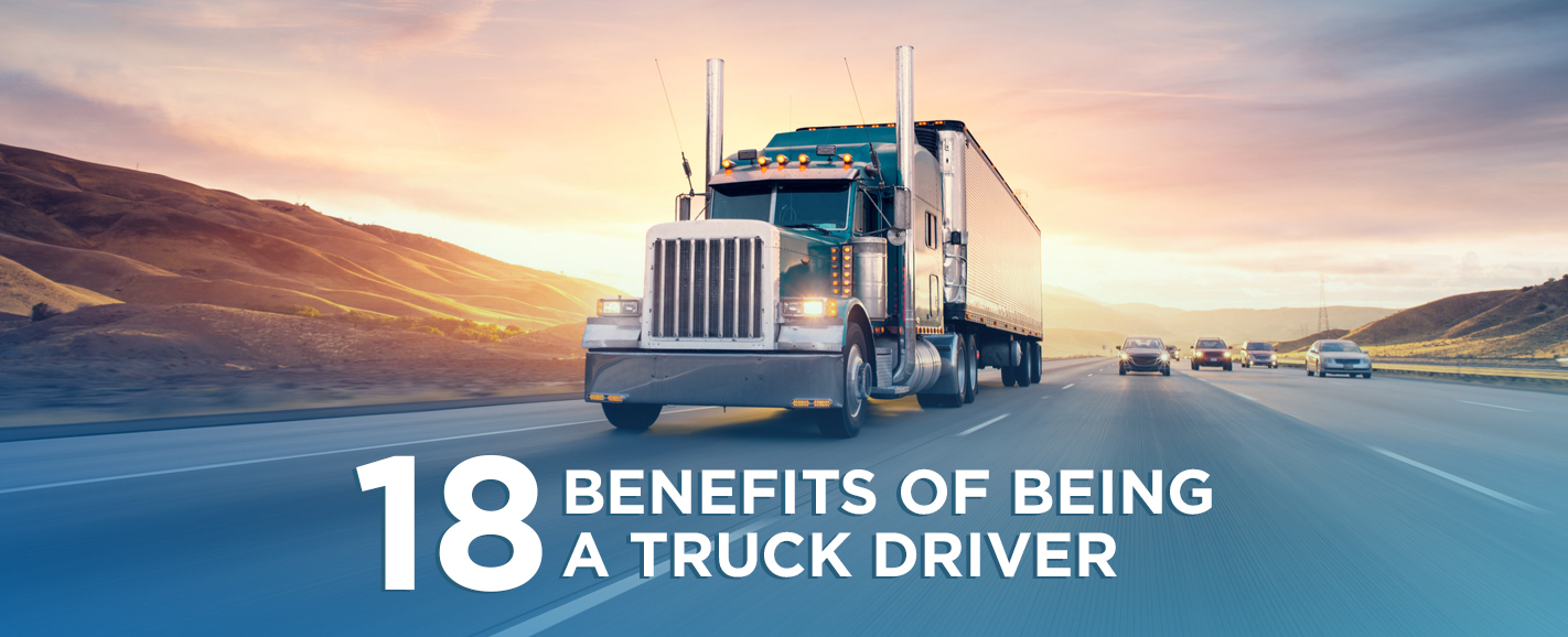 Benefits of being a truck driver